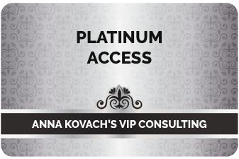 Platinum Bonus: Anna Kovach's VIP Consulting
